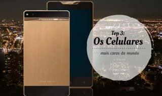 conheça os celulares mais caros do mundo